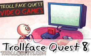 Troll Face Quest 8